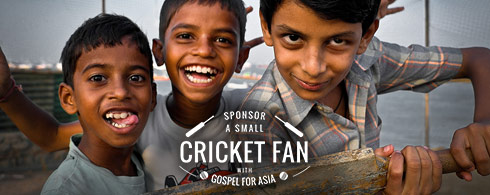 Sponsor a Small Cricket Fan with Gospel for Asia