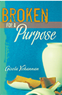 Broken For A Purpose